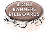 Click to view signs, banners, billboard and other large media samples.